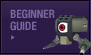 Beginner Guide